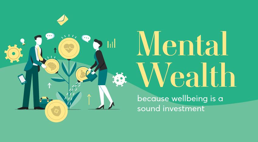 Mental Wealth Workshops – 2021