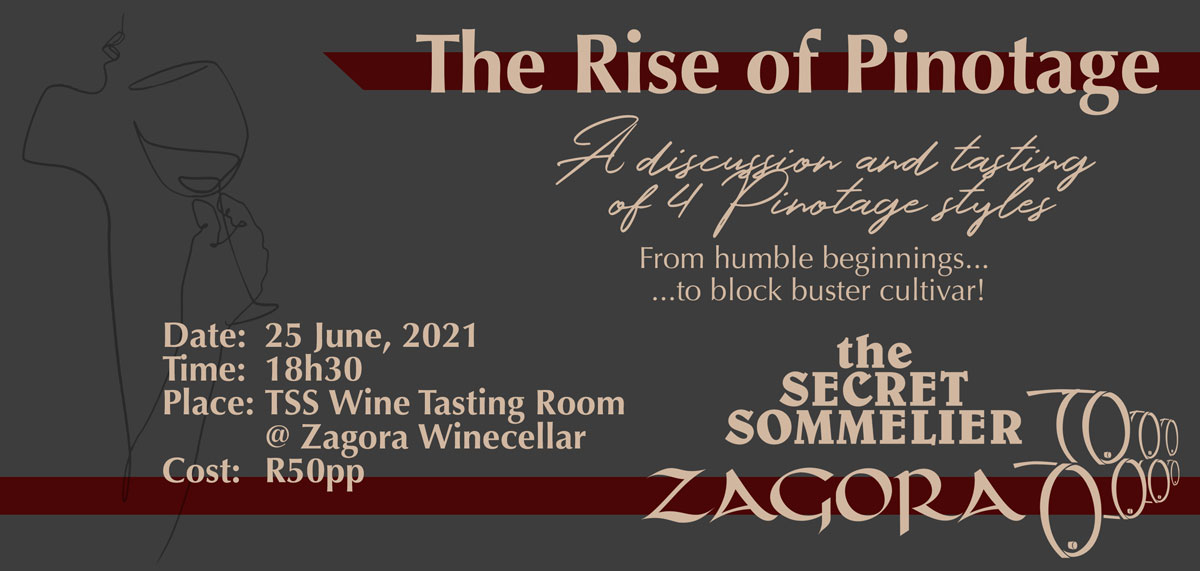 Secret Sommelier Presented Tasting: The Rise of Pinotage (25th June 2021)