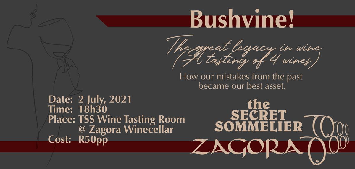 Secret Sommelier Presented Tasting: Bushvine! (2nd July 2021)